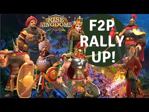 5 X F2P RALLY Marches That Will Help You Conquer Or Take Down Your Objective - Rise Of Kingdoms