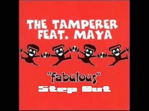 The Tamperer Feat Maya - Step Out