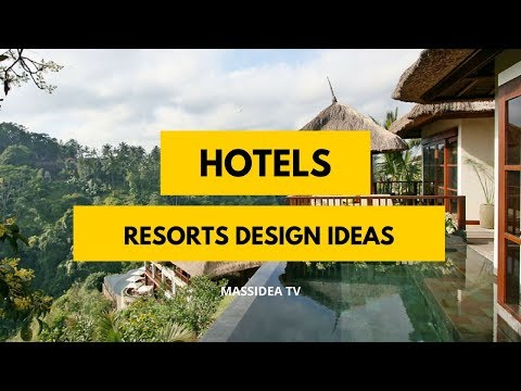 50+ Amazing Hotels and Resorts Design Ideas in The Worlds