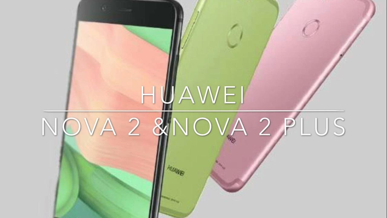 Huawei Nova 2 and Nova 2 plus Review Specification
