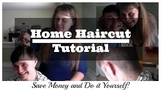 Home Haircut Tutorial- Save Money and Do It Yourself!