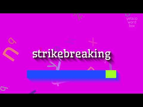 """How to say """"strikebreaking""""! (High Quality Voices)"""