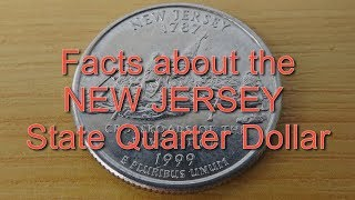 Facts about the NEW JERSEY State Quarter Dollar
