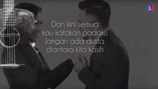 Denada feat  Ihsan Tarore   Jangan Ada Dusta Diantara Kita Lyric Video