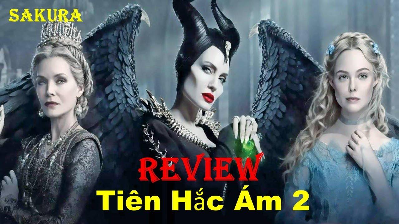 Download REVIEW PHIM TIÊN HẮC ÁM PHẦN 2    MALEFICENT: MISTRESS OF EVIL    SAKURA REVIEW