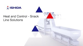 Heat and Control and Ishida (HCI) Snack Line Solutions