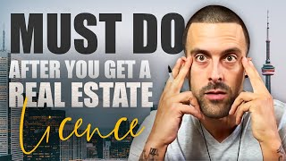 What To Do AFTER You Get Your Real Estate License!