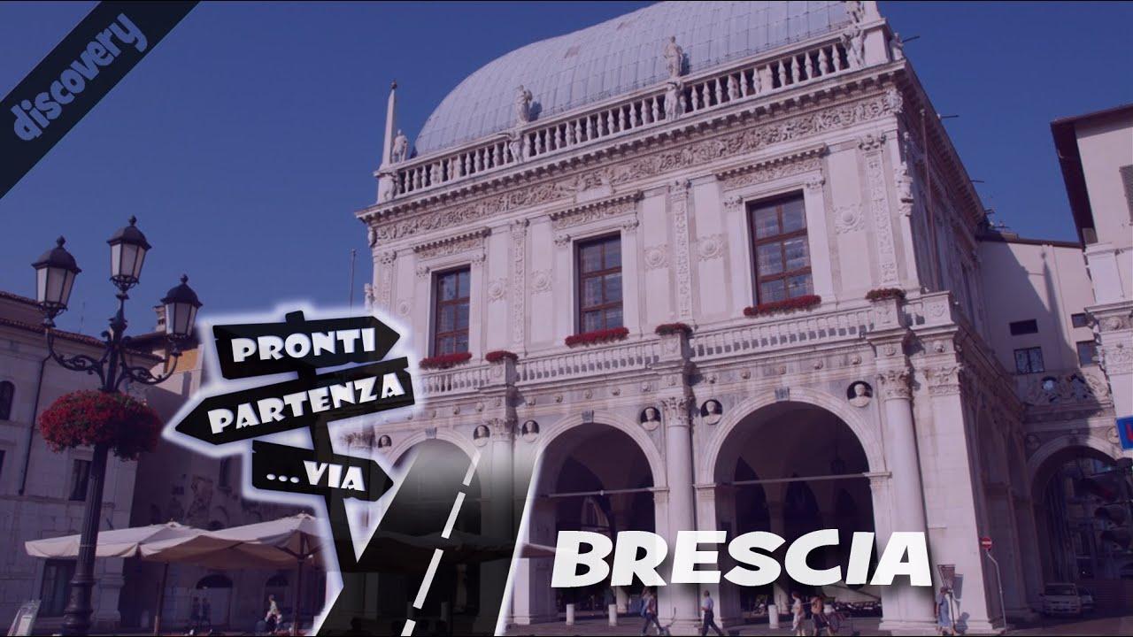 BRESCIA la Leonessa d'Italia #ProntiPartenzaVia #discovery ...