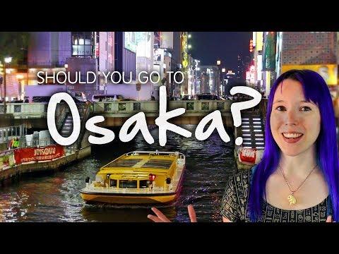 Should you go to OSAKA?