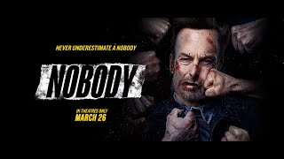 Nobody Trailer | In Theatres Now