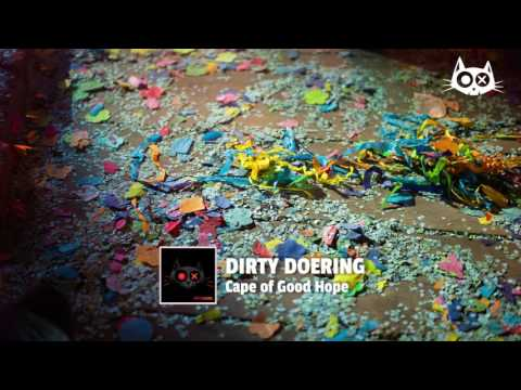 Dirty Doering: Cape of Good Hope