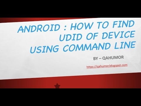 QA HUMOR: Appium : How to get the UDID of Android Device