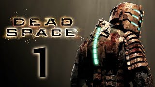 Dead Space Revisited [Part 1] (Stream)