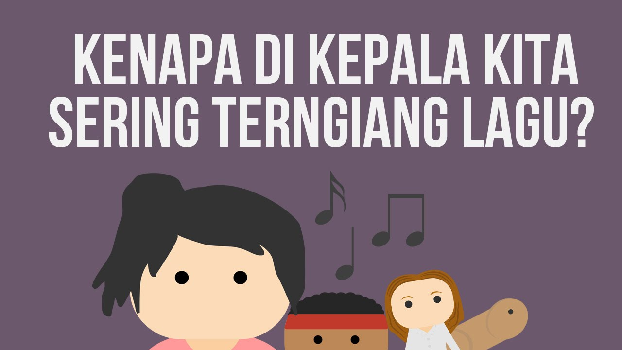 Kenapa Di Kepala Kita Sering Terngiang Lagu?
