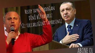 Recep Tayyip Erdoğan Ft Muharrem İnce -Biz Dini Yaşarız Tüccarlığıni Siz Yaparsıniz...