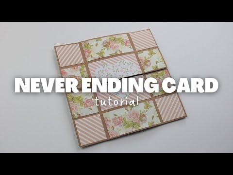 NEVER ENDING CARD TUTORIAL | SCRAPBOOK IDEAS