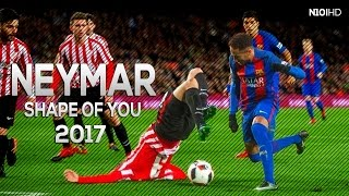 Neymar ● Shape Of You ● Dribbling Skills & Goals 2016-2017 HD