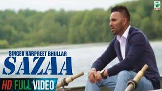 Sazaa (Harpreet Bhullar) Mp3 Song Download