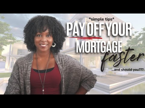 How to Pay Off a Mortgage *FASTER* (and when this makes sense???)
