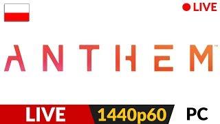 Anthem PL ???? LIVE ???? Kolejne wyzwania grobowców / TPH ok. 23:45 / Inne gry - opis - Na żywo