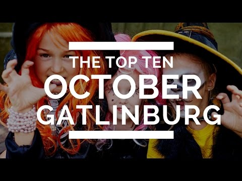 Impossibilities' 10 Things to do in October in Gatlinburg | Impossibilities