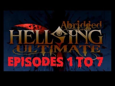 Hellsing Ultimate Abridged Episodes 1-7(TeamFourStar)