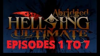 Video Hellsing Ultimate Abridged Episodes 1-7(TeamFourStar) download MP3, 3GP, MP4, WEBM, AVI, FLV Juli 2018