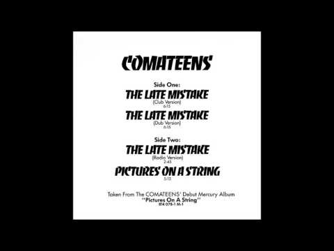Comateens - The Late Mistake (Exclusive Club Version, 1983)