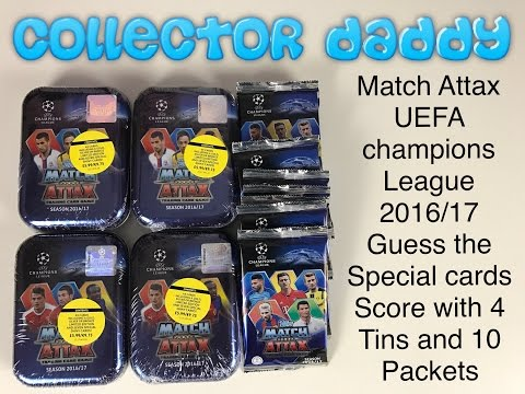 Match Attax UEFA champions league 2016/17 Guess the Special cards score with 4 tins/10 packs