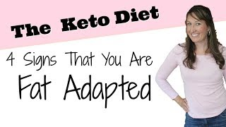 4 Signs that You Are Fat Adapted (plus what is being fat adapted) on the Keto Diet