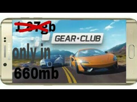 (660mb) How To Download Gear Club Game Just Is 660mb Highly Compressed