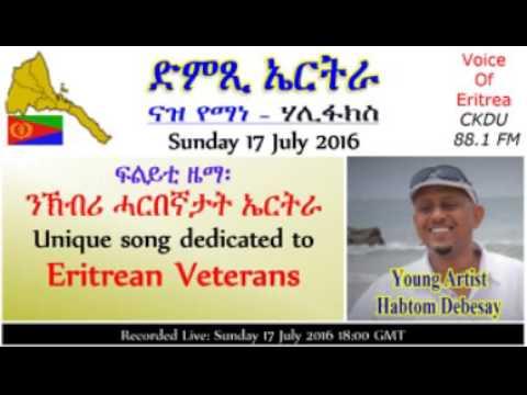 ckdu Voice of Eritrea Naz Yemane programme 2016-07-17 Artist Habtom Debesay