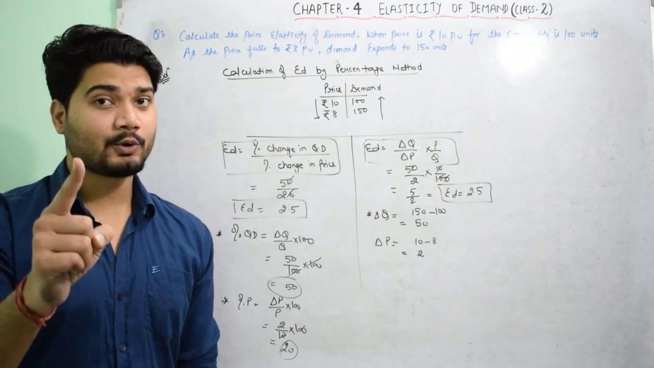 27 Elasticity Of Demand I Numerical Of Percentage Method I Class