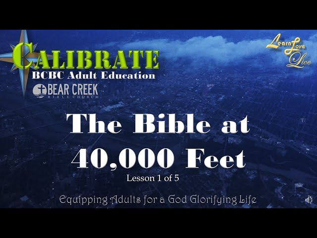 Bible at 40000 feet - How The Mess Started - Lesson 1 of 5