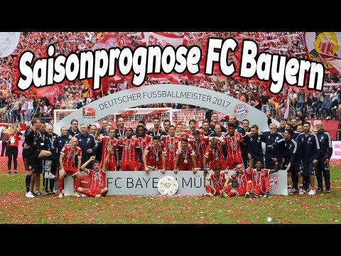 Bundesliga Saisonprognose 2017/2018! - FC Bayern München || MGT