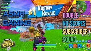 ASMR Gaming | Fortnite Double No-Scopes Subscriber Squad 🎮🎧Controller Sounds + Whispering😴💤