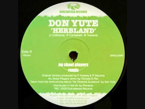 Don Yute - Herbland (Nu Skool Remix)