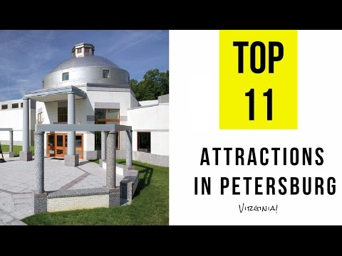 Top 11. Best Tourist Attractions in Petersburg  - Virginia