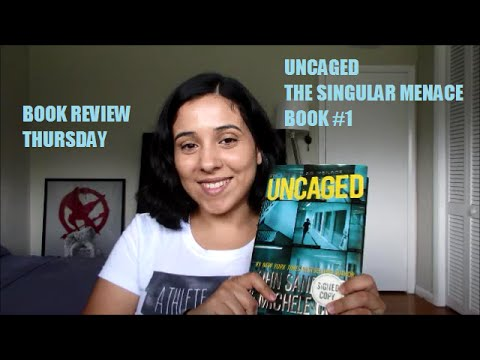 Uncaged (The Singular Menace Book #1) by John Sandford & Michele Cook | Book Review Thursday