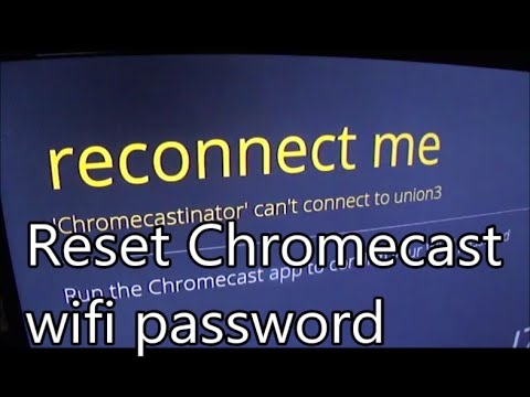 How to change WiFi password on Chromecast