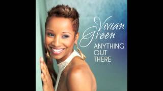 Vivian Green - Anything Out There