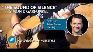The Sound of Silence (Simon & Garfunkel) - VIOLÃO FINGERSTYLE