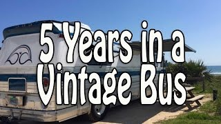 Five Years Living & Traveling in a GM 4106 Vintage Bus Conversion