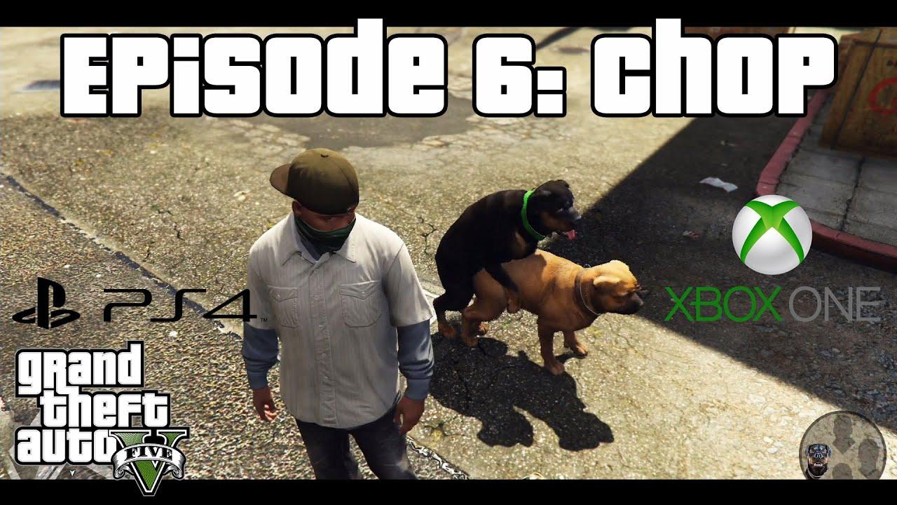 GTA 5 Episode 6: Chop (PS4 / Xbox One) German - YouTube