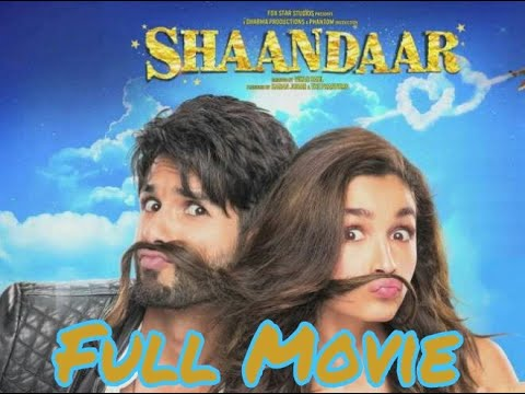 Shandaar full movie | shahid kapur | new movie | aliya bhatt | A-Series by Kathat