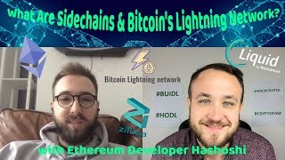 What Are Sidechains & Bitcoin's Lightning Network? With Hashoshi