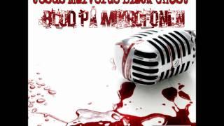 Black Ghost -Puffran i luften (Blod På Mikrofonen mixtape)