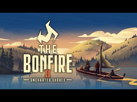 The Bonfire 2: Uncharted Shores - Short Preview Trailer Video