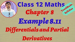 Class 12 Maths CHAPTER 8 – Differentials and Partial Derivatives Example 8.11 TN New Syllabus