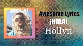 ¡Hola! - Hollyn (Letra Español/English)